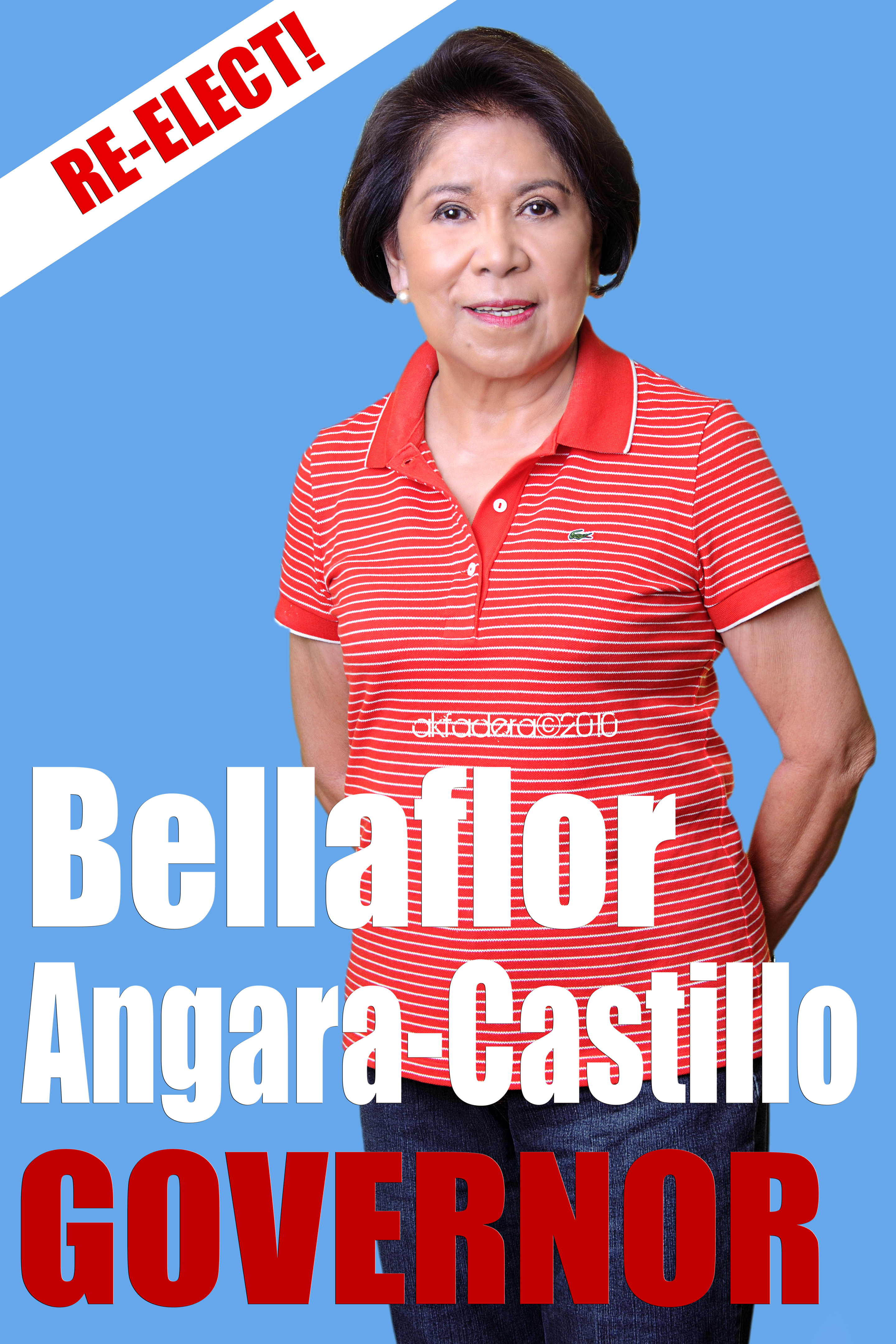 Governor Bellaflor Angara-Castillo Re-Election Campaign Poster ...